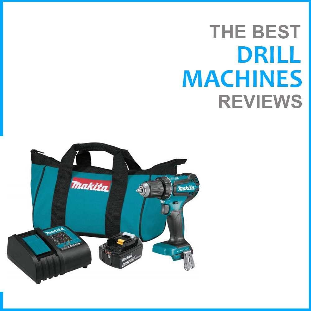 Best Drill Machines reviews